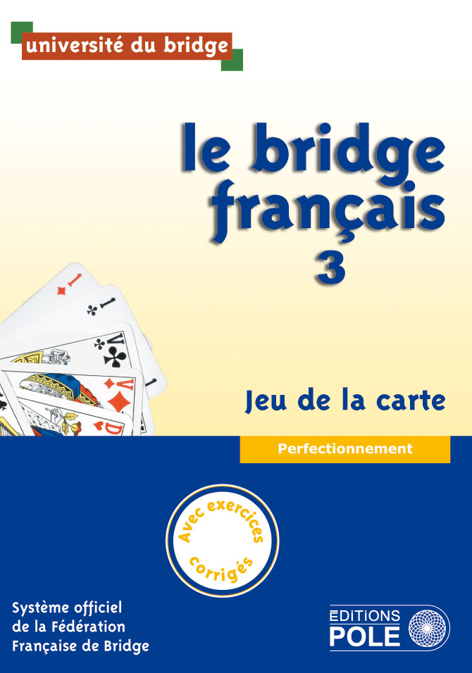 bridge français (tome 3)